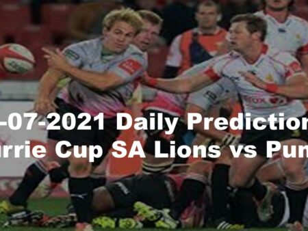 30-07-2021 Daily Predictions  Currie Cup SA Lions vs Pumas