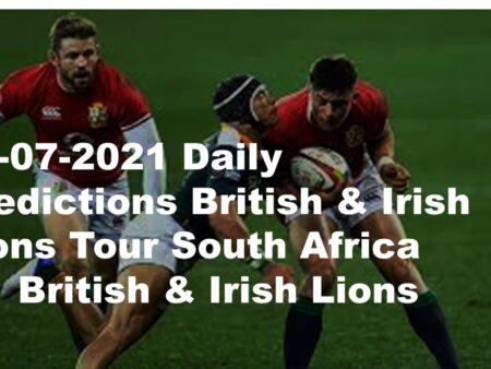 24-07-2021 Daily Predictions British & Irish Lions Tour South Africa vs  British & Irish Lions