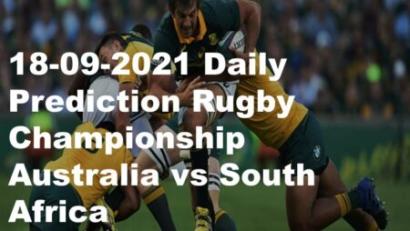 18-09-2021 Daily Prediction Rugby Championship Australia vs South Africa
